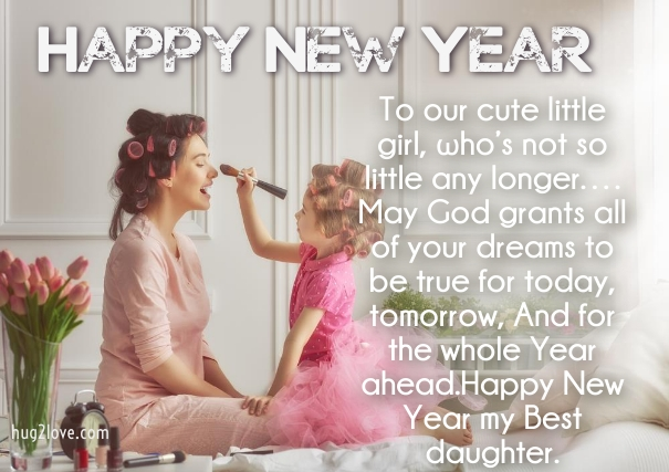 Happy New Year Wishes for Daughter